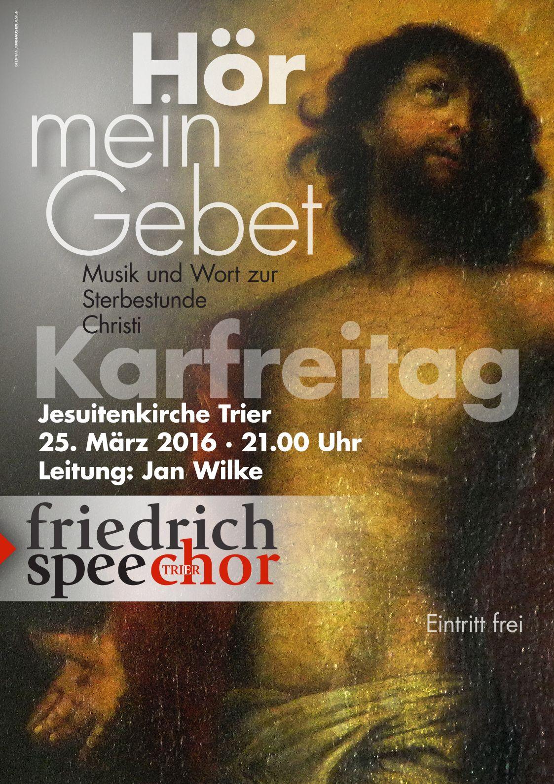 Karfreitagskonzert 2016 - Friedrich Spee Chor Trier